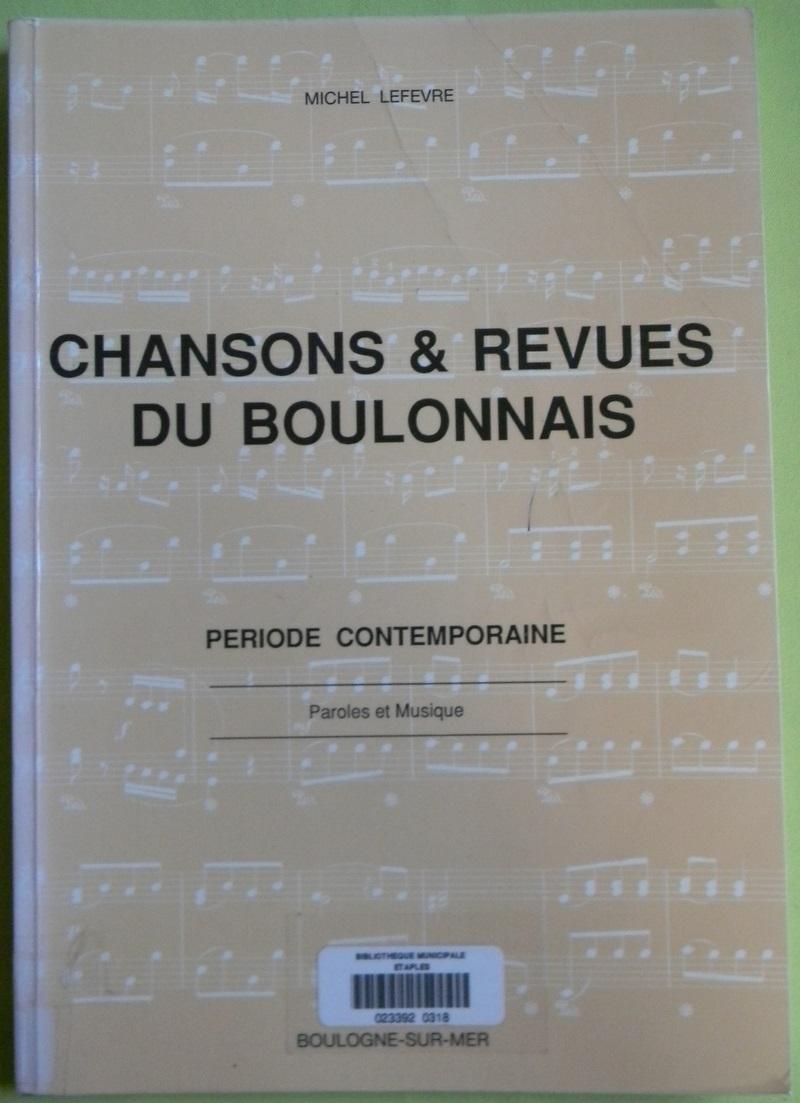 """livre """"Chansons & Revues du boulonnais"""" de Michel Lefevre"""